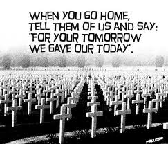 Memorial Day - For Your Today We Gave Our Tomorrow